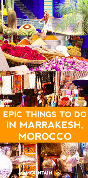Best things to do in Marrakesh Morocco