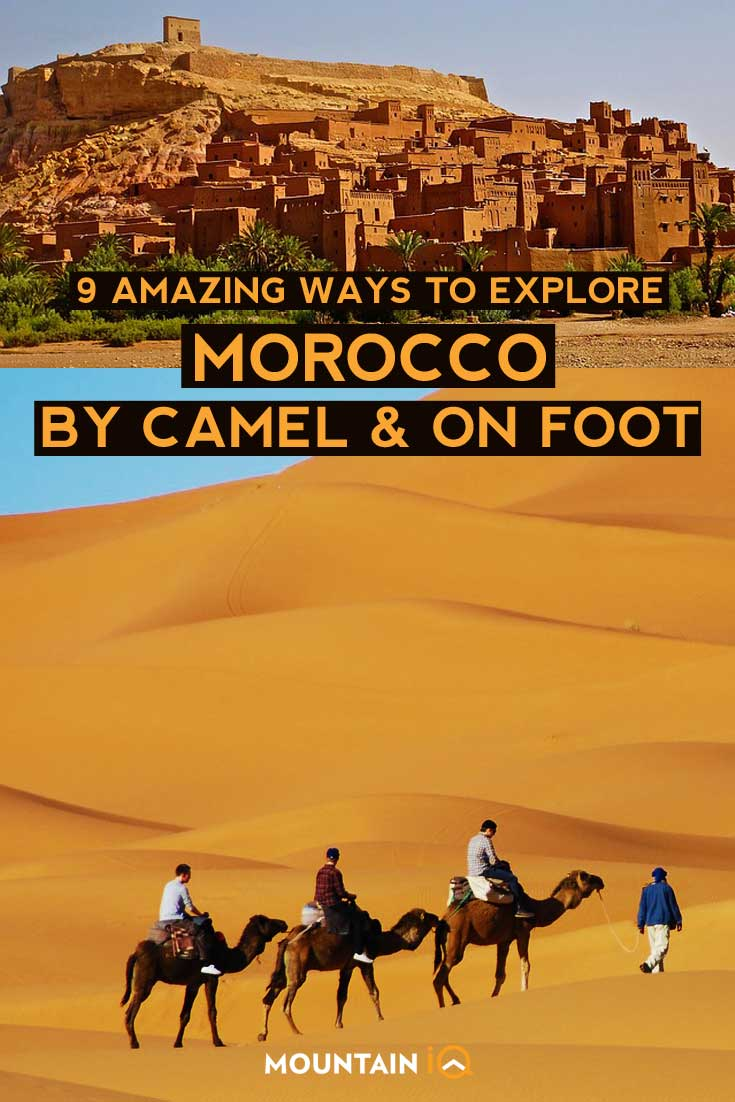 9-Amazing-ways-to-explore-morocco-by-camel-and-onfoot