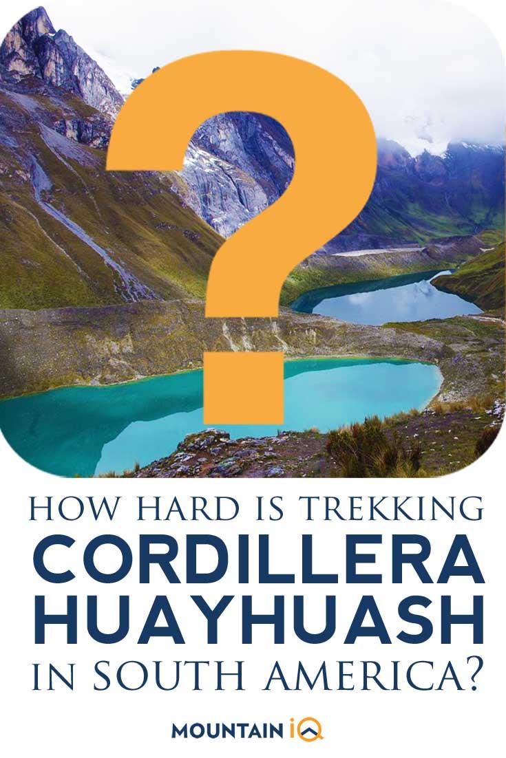 How-Hard-Is-Cordillera-Huayhuash-Trek-in-South-America