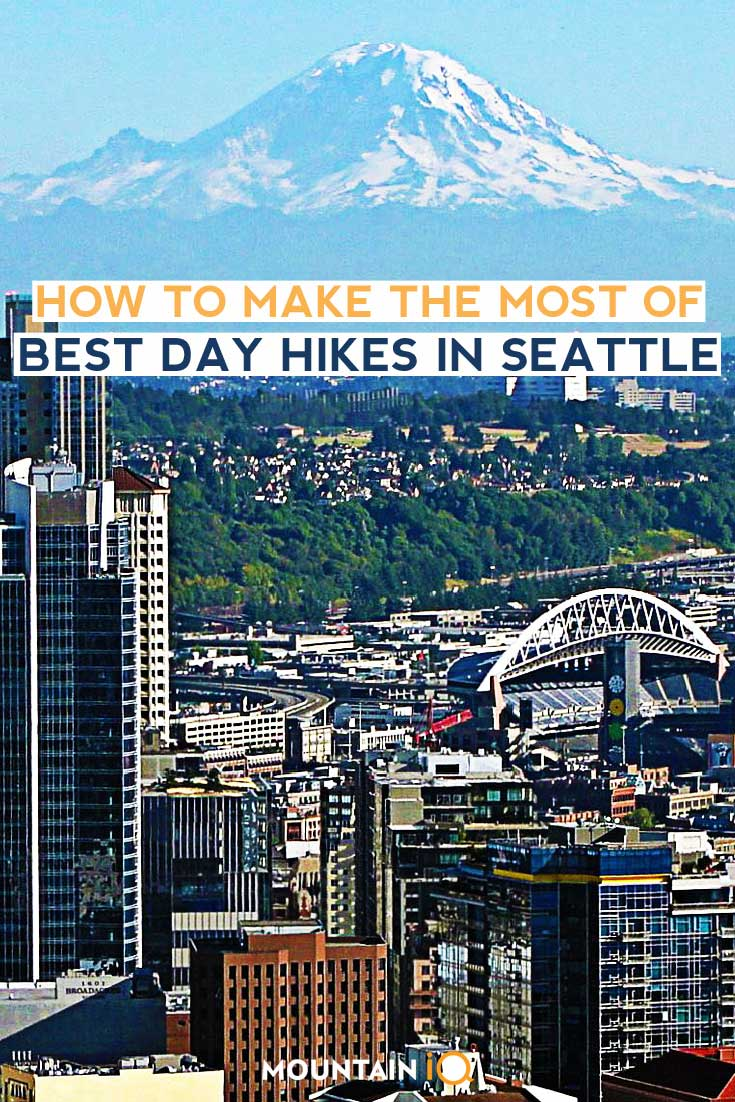 How-to-make-the-most-of-Best-Hikes-in-Seattle-Washington-USA