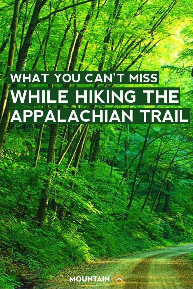 What-you-can't-miss-while-hiking-the-appalachian-trail