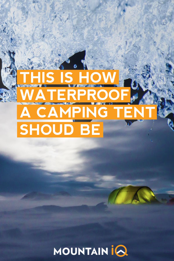 How Waterproof Should a Tent Be?