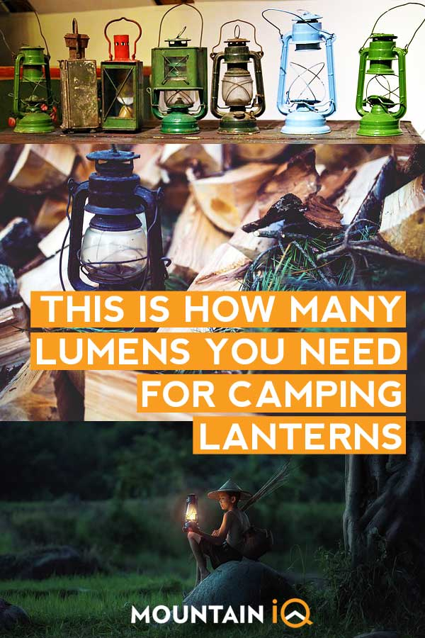 How many lumens is enough for a camping lantern?