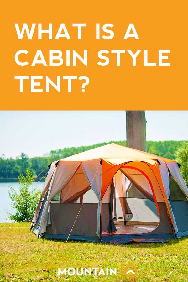 What is a Cabin Style Tent?