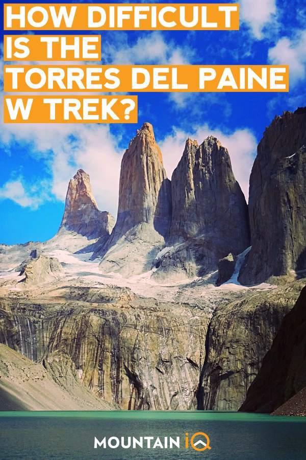how-difficult-is-the-torres-del-pain-w-trek