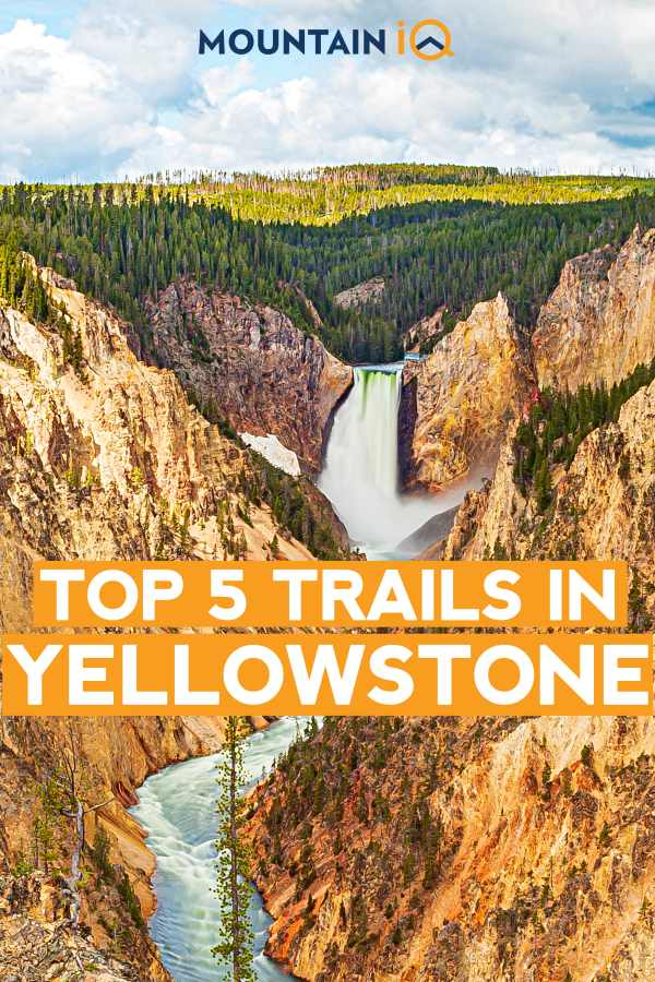top-5-trails-in-yellowstone